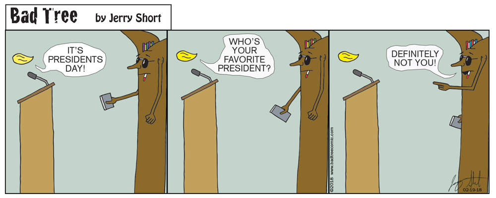 Bad Tree Comic - Presidents Day